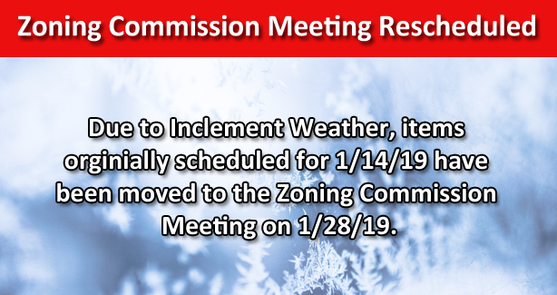 Zoning Commission Meeting Rescheduled